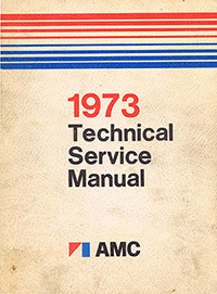 1973 AMC Shop Manual