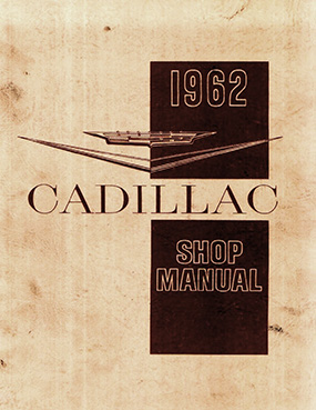 1962 Cadillac Shop Manual